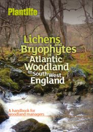 Lichens and Bryophytes of Atlantic Woodland in South-West England