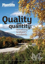 Quality and quantity: revitalising Scotland's woodlands